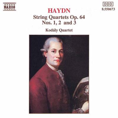柯达伊弦乐四重奏团 海顿 弦乐四重奏Op. 64,No. 1 2 3